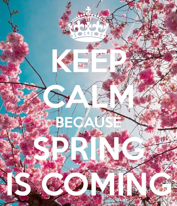 keep-calm-because-spring-is-coming